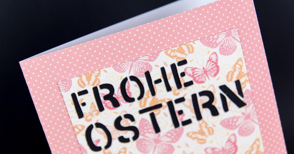 DIY Osterkarte – inkl. Plottervorlage