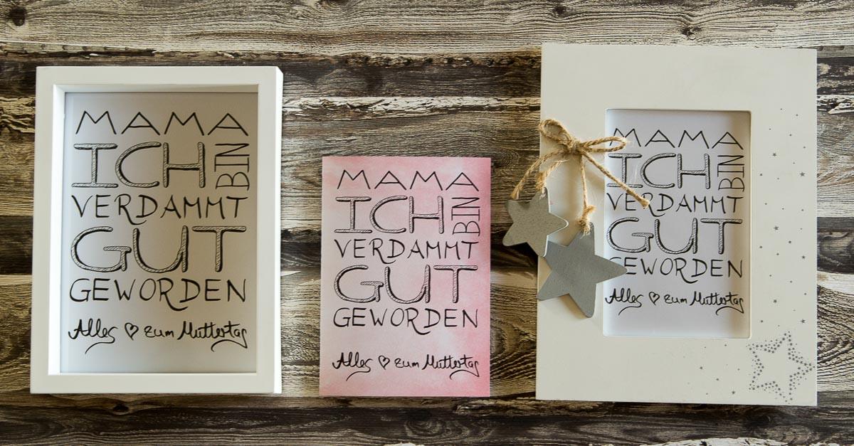 Muttertagsgeschenk – Handlettering als Bild oder Grußkarte